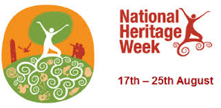National Heritage Week. 23rd- 30th August