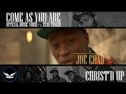 CHRIST'D UP- Come as you are official video directed by Joe Chad.