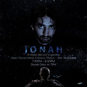 Jonah - A Living Breath Screening @ Abbey Presbyterian Church | County Dublin | Ireland